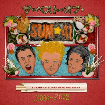 8 Years of Blood, Sake and Tears The Best of Sum 41: 2000-2008 - Sum 41