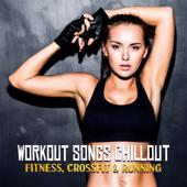 Workout Chillout Music 2018 Workout Chillout Music Collection - Workout Chillout Music Collection
