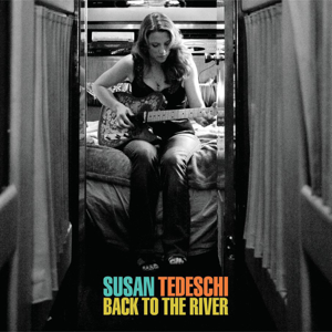 Susan Tedeschi - Back to the River (Bonus Track Version)