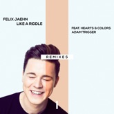 Like a Riddle (feat. Hearts & Colors & Adam Trigger) [Remixes] - Single