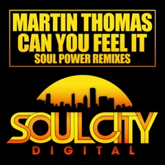 Can You Feel It (Soul Power Remix)