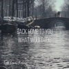 Back Home to You / What Would I Do - Single ジャケット写真