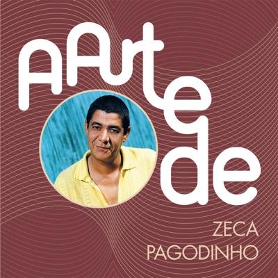 A Arte de Zeca Pagodinho - Zeca Pagodinho