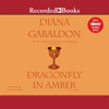 Diana Gabaldon - Dragonfly in Amber: Sequel to Outlander  artwork