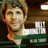 Billy Currington - We Are Tonight artwork