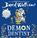 David Walliams - Demon Dentist