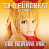 TOHO EUROBEAT presents THE REVIVAL MIX