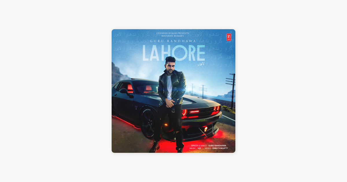 Lahore mp3 song download