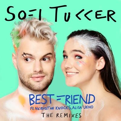 Best Friend (feat. NERVO, The Knocks & Alisa Ueno) - Sofi Tukker song