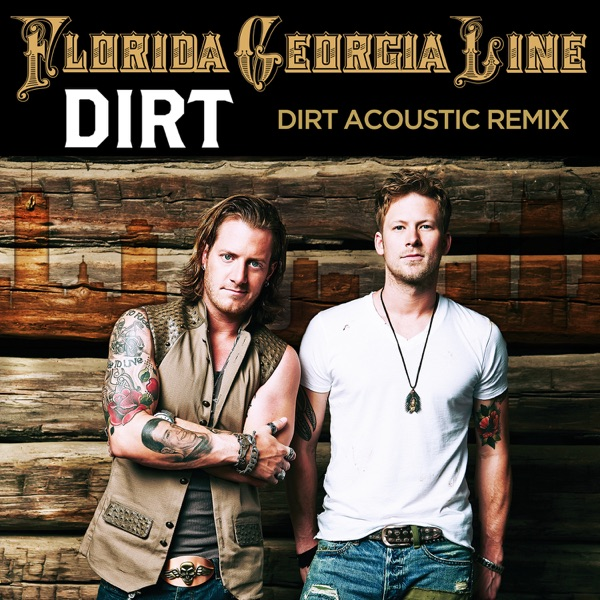 Dirt (Acoustic Remix) - Single