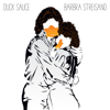 Duck Sauce - Barbra Streisand (Radio Edit) artwork