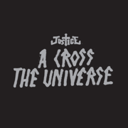 A Cross the Universe (Live) - Justice