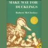 Make Way for Ducklings (Unabridged)