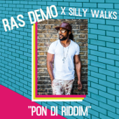 Pon Di Riddim  EP-Ras Demo & Silly Walks Discotheque
