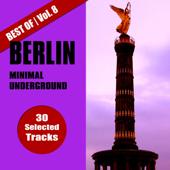Best of Berlin Minimal Underground, Vol. 8