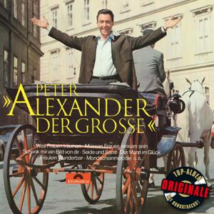 Peter Alexander - Alexander der Große (Originale)