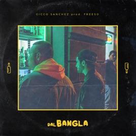 Dal Bangla - Single by Cicco Sanchez