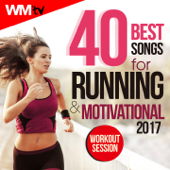 40 Best Songs For Running & Motivational 2017 Workout Session (Unmixed compilation for Fitness & Workout 150 - 170 Bpm)