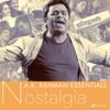 A.R. Rahman Essentials (Nostalgia)