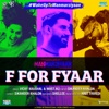 F For Fyaar From Manmarziyaan Single