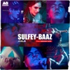 Sulfey Baaz feat Nakash Aziz Single