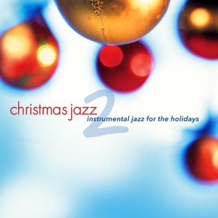 Christmas Jazz 2 – Various Artists