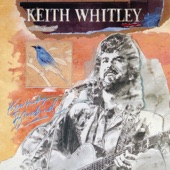 Keith Whitley - (11) Would These Arms Be In Your Way w/Emmylou Harris & Vern Gosdin