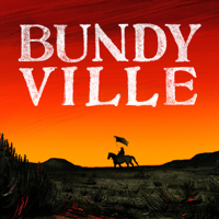Podcast cover art for Bundyville