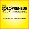 The Solopreneur Hour Podcast with Michael O'Neal