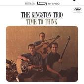 The Kingston Trio - Turn Around