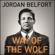 Jordan Belfort - Way of the Wolf