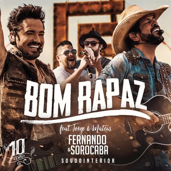 Bom Rapaz (Ao Vivo) [feat. Jorge & Mateus] - Single