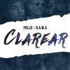 Pollo & Dama - Clarear artwork