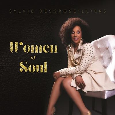 Sylvie DesGroseilliers – Women of Soul