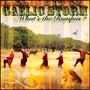 What's the Rumpus? - Gaelic Storm - Gaelic Storm