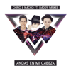 Chino & Nacho - Andas En Mi Cabeza (feat. Daddy Yankee) ilustración
