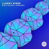 Lenny Kiser - Blip Bloop