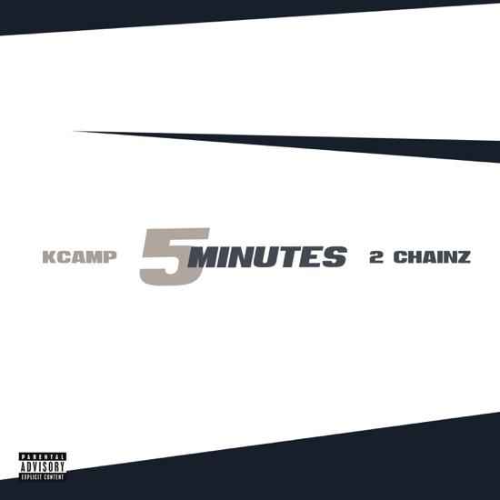 K Camp - 5 minutes