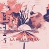 La Milla Extra - Single
