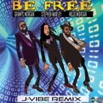 Mojo Morgan, Stephen Marley & Gramps Morgan - Be Free