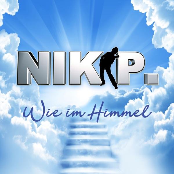 Nik P. mit Wie im Himmel