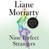 Nine Perfect Strangers AudioBook Download
