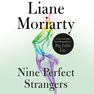 Nine Perfect Strangers - Liane Moriarty audiobook, mp3