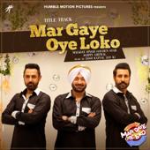 [Download] Mar Gaye Oye Loko (From