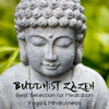 Various Artists - Buddhist Zazen: Best Selection for Meditation, Yoga & Mindfulness, 40 Tracks of Relaxation artwork