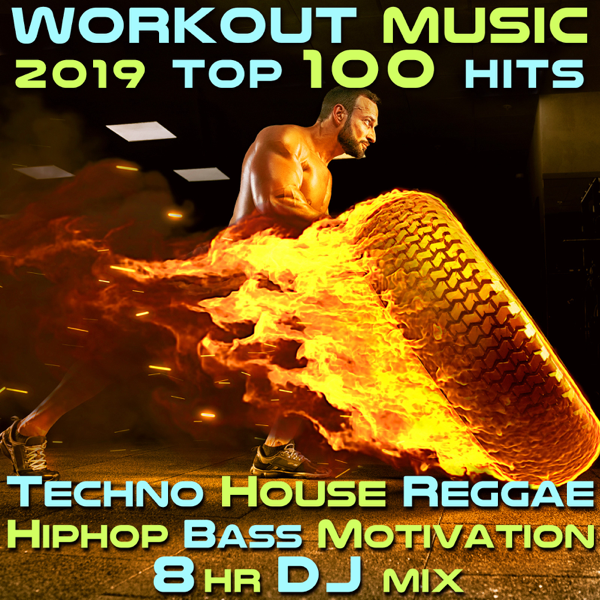 ‎Workout Music 2019 Top 100 Hits Techno House Reggae Hip Hop Bass  Motivation 8 Hr DJ Mix by Workout Electronica & Workout Trance