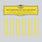 Recomposed by Max Richter: Vivaldi, The Four Seasons (Deluxe Version) - Max Richter, Daniel Hope, Konzerthaus Kammerorchester Berlin & Andre de Ridder - Max Richter, Daniel Hope, Konzerthaus Kammerorchester Berlin & Andre de Ridder