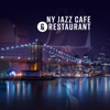 Various Artists - NY Jazz Cafe & Restaurant - The Very Best of Dinner Jazz Guitar