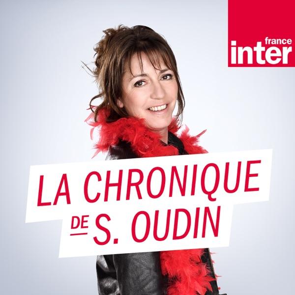 La Chronique de Sandrine Oudin