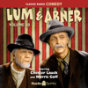 Original Radio Broadcast - Lum & Abner: Volume 10 (Original Recording)  artwork